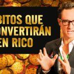 Habitos que te convierten en Rico